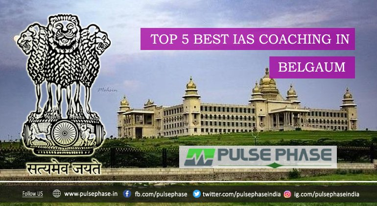 Best IAS Coaching in Belgaum