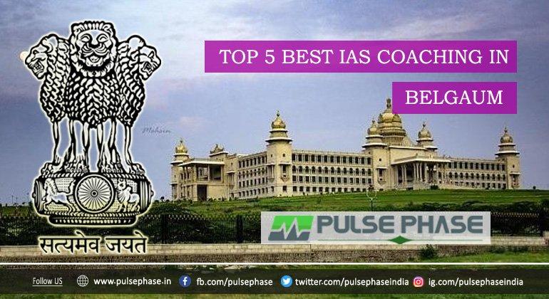 Best IAS Coaching in Belgaum