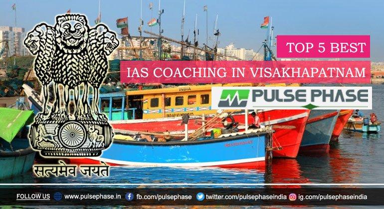 Best IAS Coaching in Visakhapatnam