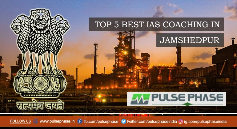 Top IAS Coaching in Jamshedpur
