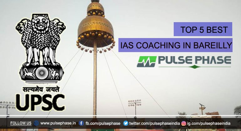 Best IAS Coaching in Bareilly
