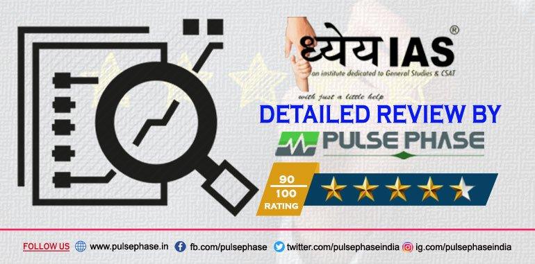 Dhyeya IAS Academy Delhi Review