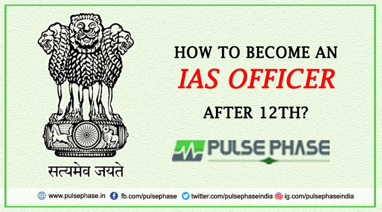 How to Become IAS Officer after 12th