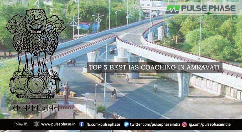 Best IAS Coaching in Amravati