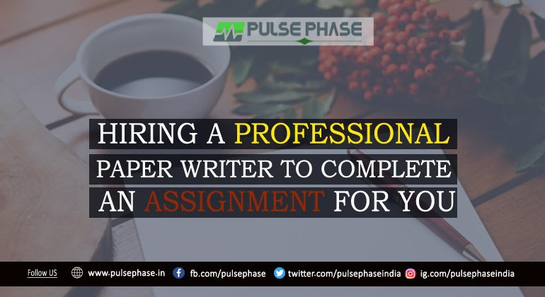 Hire a Professional Paper Writer