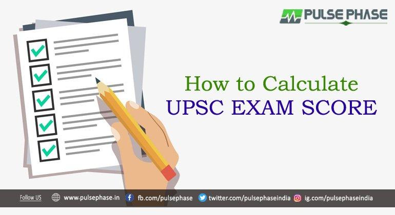 How to Calculate UPSC Exam Score