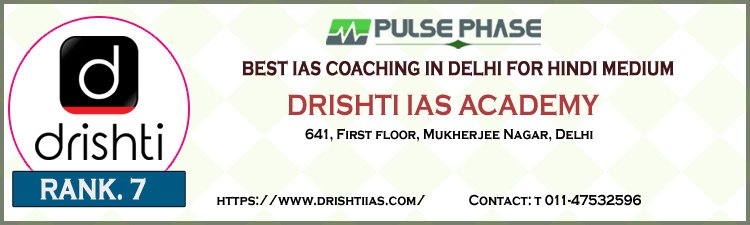 Drishti IAS Academy Delhi