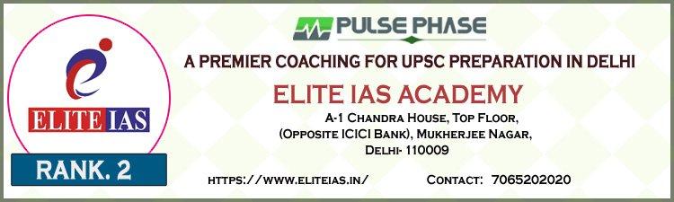 Elite IAS - Best  Coaching for IAS in Delhi