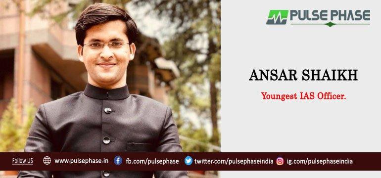 Ansar Shaikh Youngest IAS Officer
