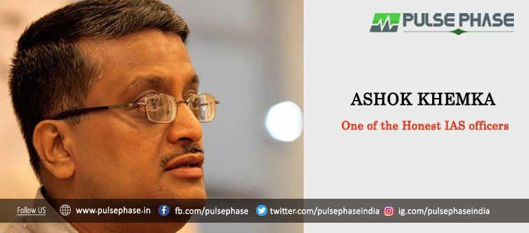 Ashok Khemka - One of the Honest IAS Officers in India