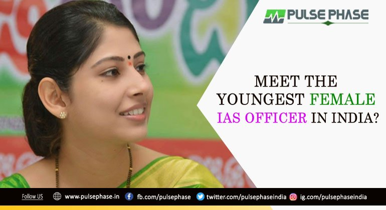 The Youngest Lady IAS Officer in India