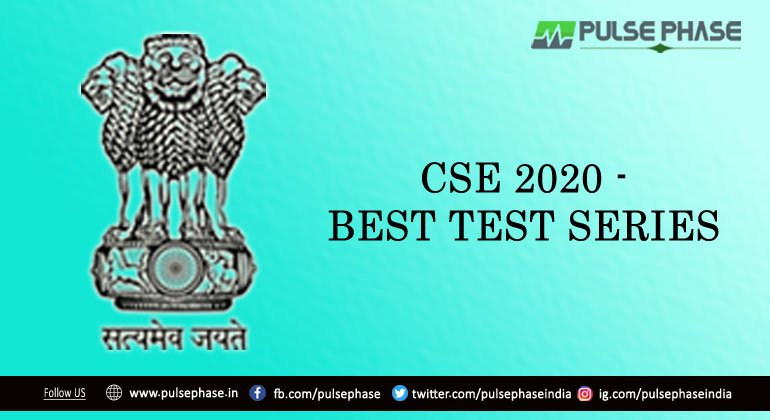 Best UPSC Test Series for UPSC 2020