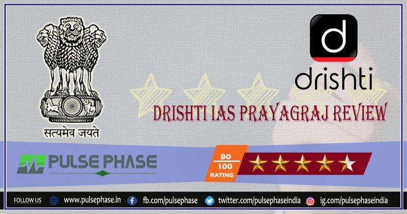 Drishti IAS Prayagraj Review