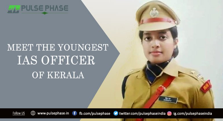 Youngest IAS officer of Kerala