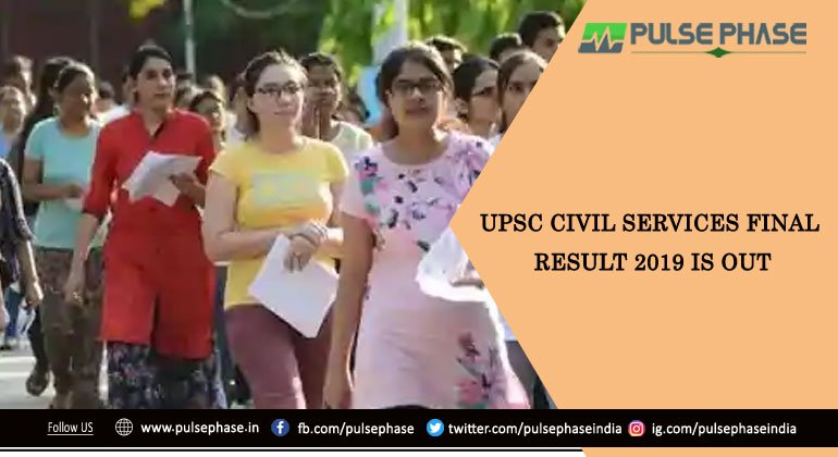 UPSC Civil Services Final Result 2019 is out