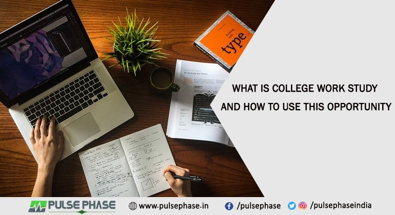 What Is College Work Study and How to Use This Opportunity