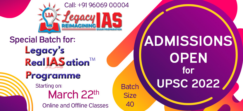 Admissions are open for 2021-22 Preparation in Legacy IAS Academy