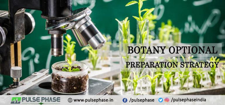Botany Optional Preparation Strategy