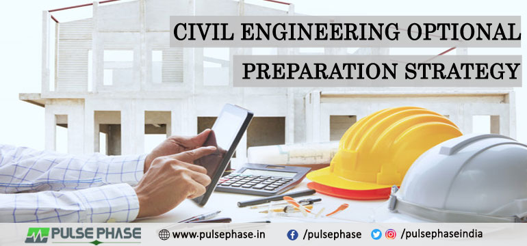 Civil Engineering Optional Preparation Strategy