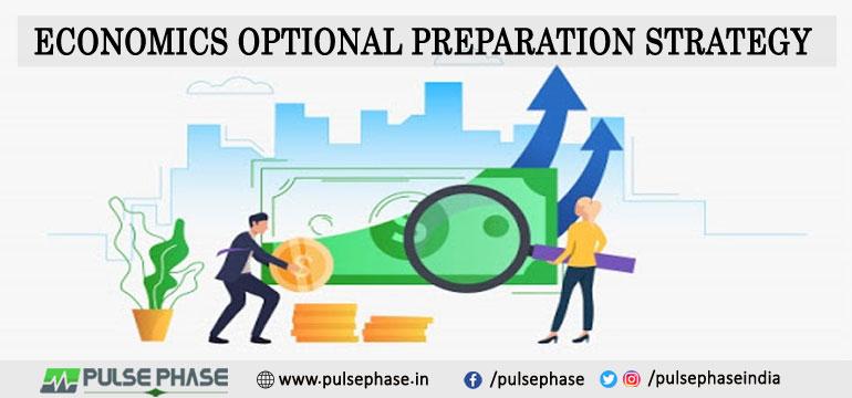 Economics Optional Preparation Strategy For UPSC