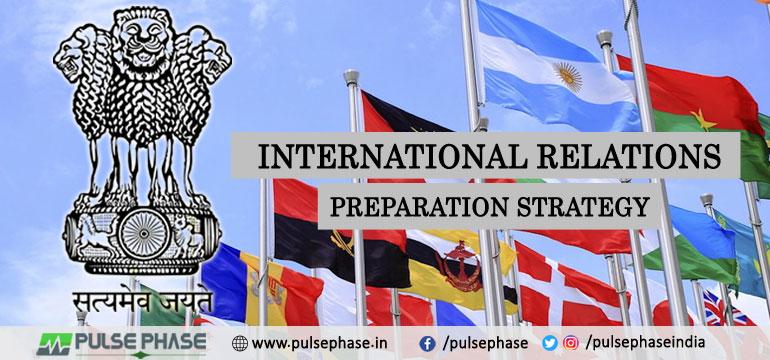 International Relations Preparation Strategy