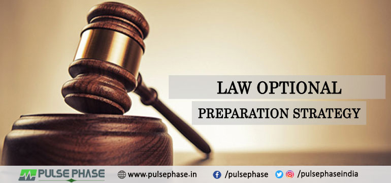 Law Optional Preparation Strategy for UPSC