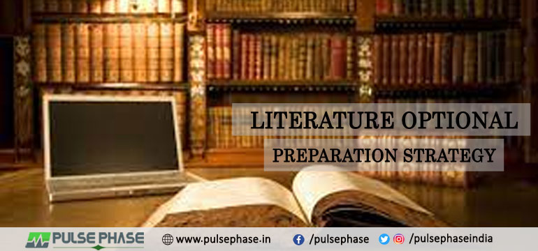 Literature Optional Preparation Strategy for UPSC