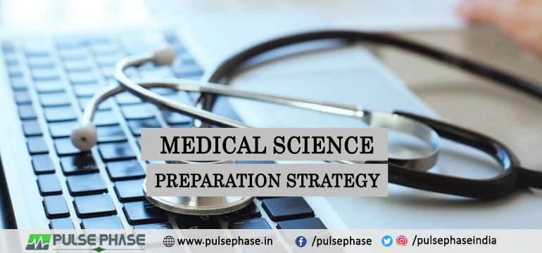Medical Science Preparation Strategy