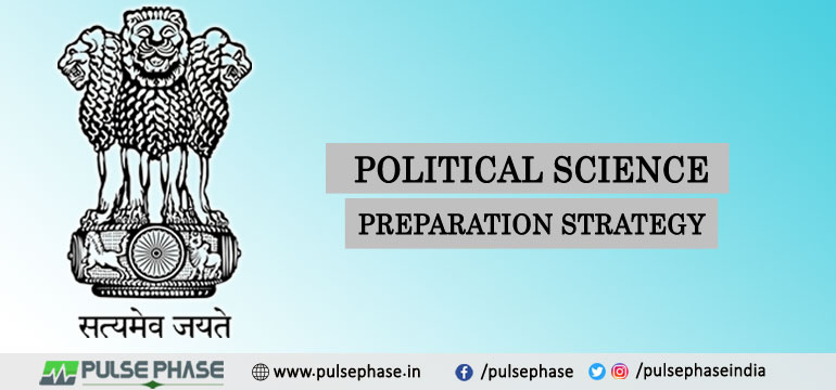 Political Science Optional Preparation Strategy