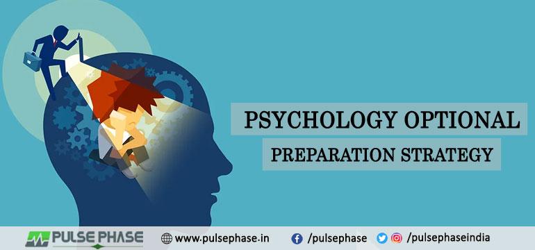 Psychology Optional Preparation Strategy