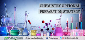Chemistry Optional Preparation Strategy for UPSC Exam