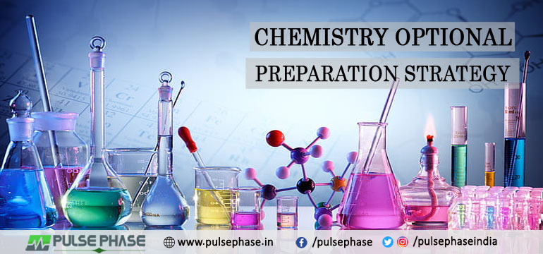 Chemistry Optional Preparation Strategy for UPSC