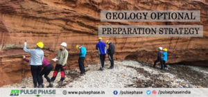 Geology Optional Preparation Strategy for UPSC Exam