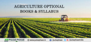 Agriculture Optional Books & Syllabus for UPSC Exam