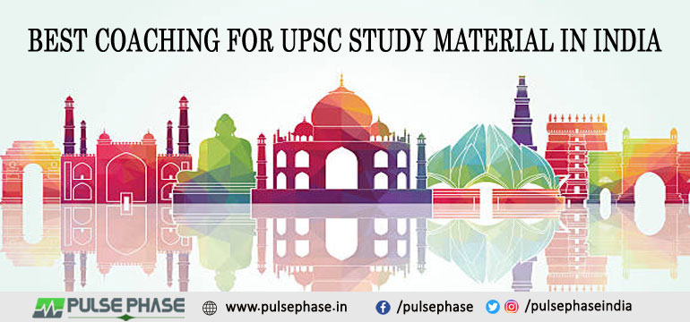 Best Coaching for UPSC Study Material