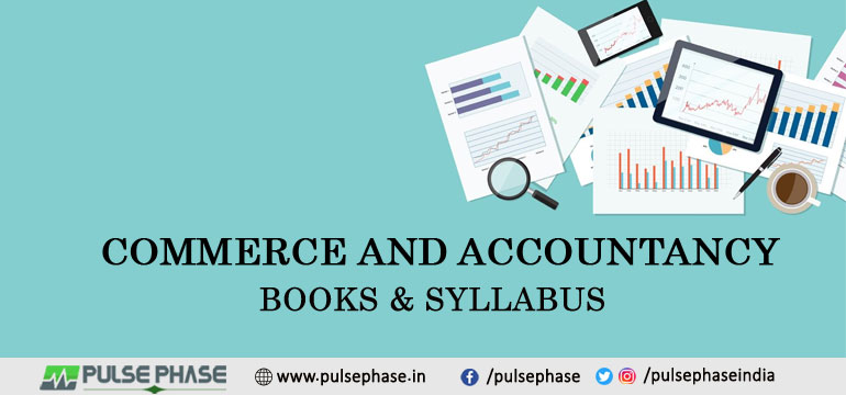 Commerce and Accountancy Books & Syllabus for UPSC