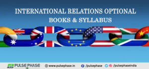 International Relations Optional Books and Syllabus for UPSC