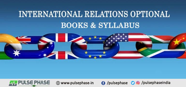 International Relations Books & Syllabus for UPSC