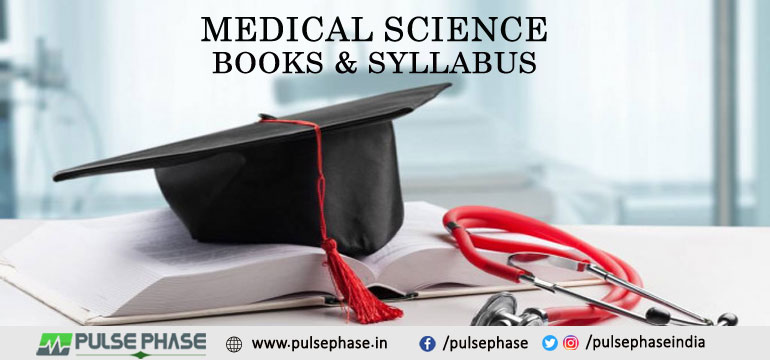 Medical Science Books and Syllabus