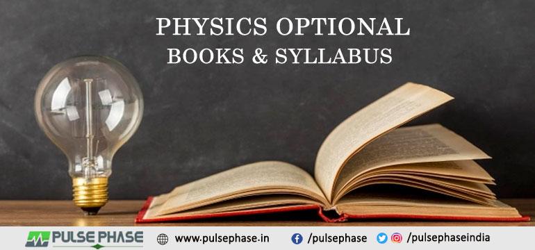 Physics Optional Books & Syllabus