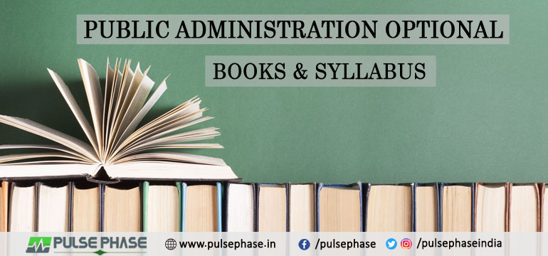 Public Administration Optional Books & Syllabus