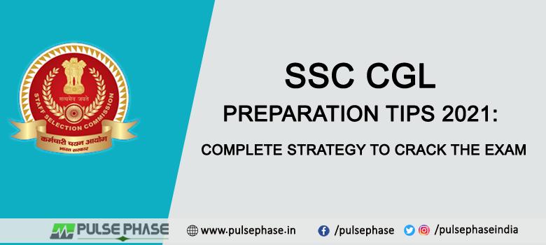 SSC CGL Preparation Tips 2021