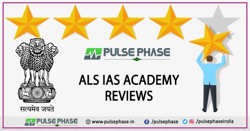 ALS IAS Academy Review