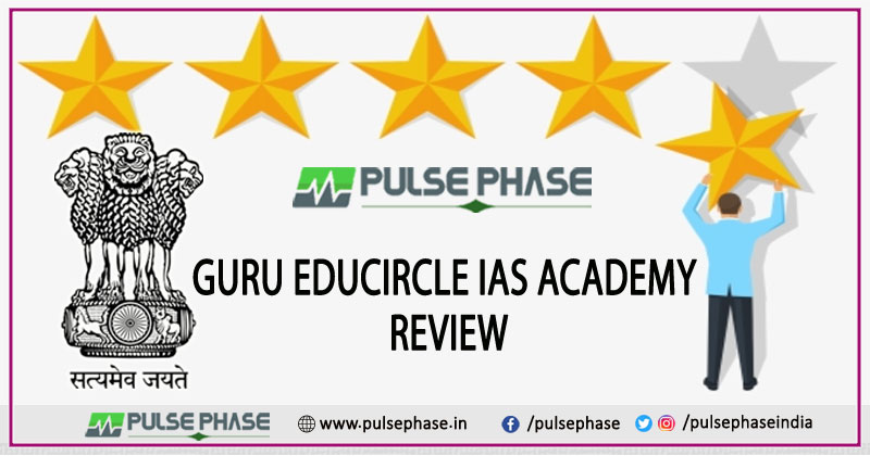 Guru Educircle IAS Academy Review