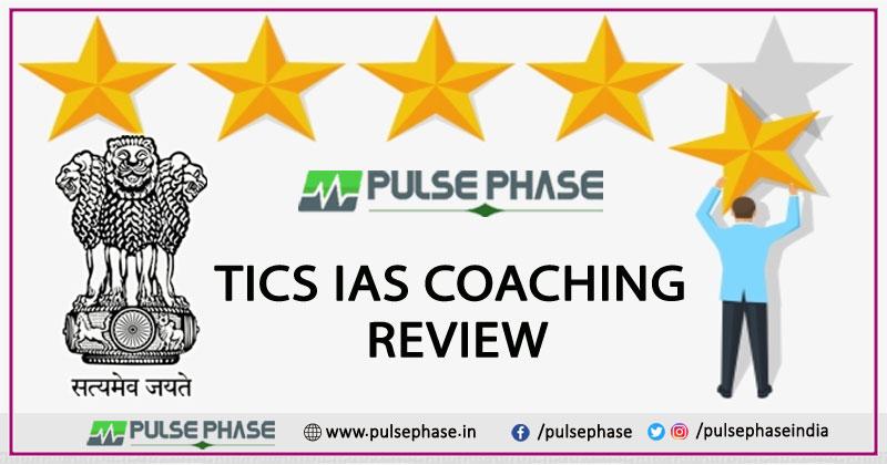 TICS IAS Coaching Review