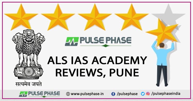 ALS IAS Academy Review Pune