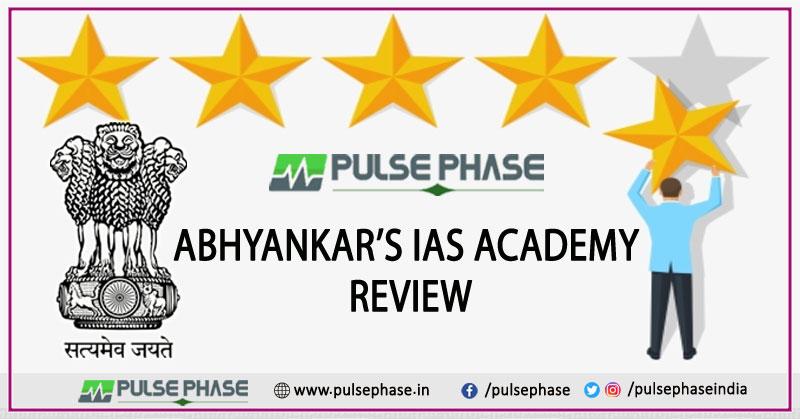 Abhyankar's IAS Academy Review
