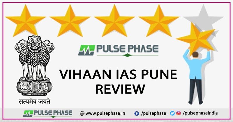 Vihaan IAS Pune Review