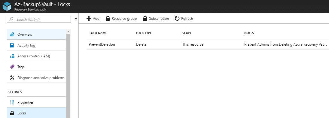 Az-BackupSVault - Locks p Search [C Overview Activity log Access control (IAM) Tags Diagnose and solve problems SETTINGS Properties Resource group Subscription LOCK NAME Prevent Deletion LOCK TYPE Delete This resource Prevent Admins from Deleting Azure Recovery Vault