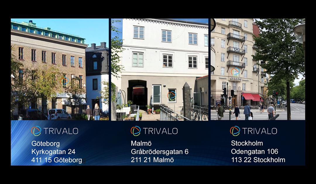 Trivalo har nu kontor i Göteborg, Malmö och Stockholm